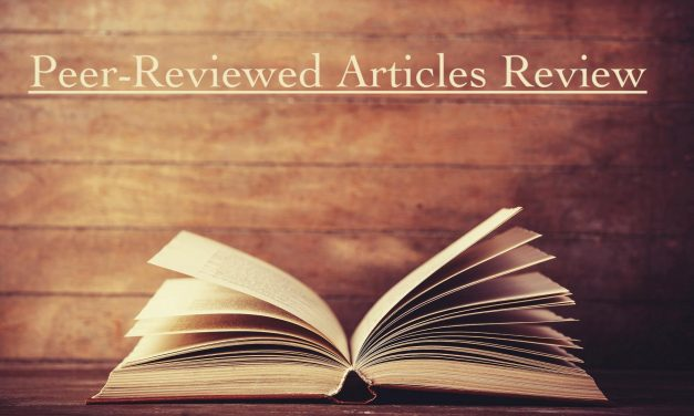 Peer-Reviewed Articles Review: Summer 2019 (Part 1)