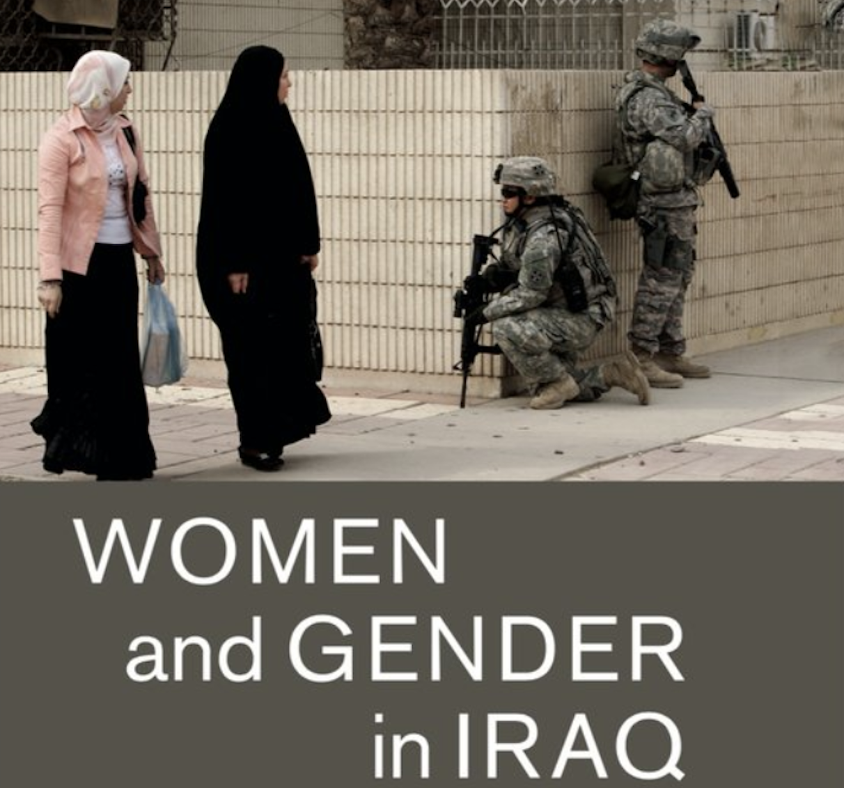 "NEWTON: ""Women and Gender in Iraq: Between Nation-Building and Fragmentation"""