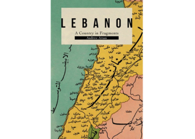 Lebanon: A Country in Fragments