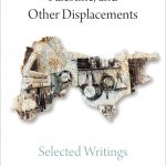NEWTON: On the Arab-Jew, Palestine, and Other Displacements: Selected Writings
