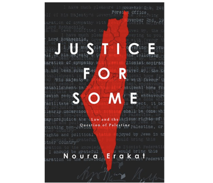 NEWTON: Justice for Some: Law and the Question of Palestine
