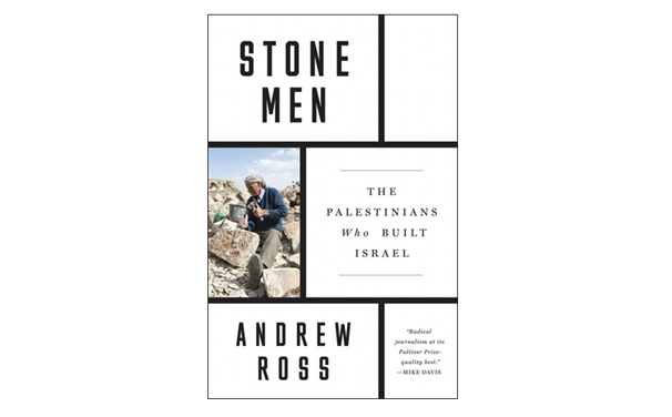 NEWTON: Stone Men: The Palestinians Who Built Israel