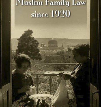 NEWTON: Palestinian Women and Muslim Family Law in the Mandate Period