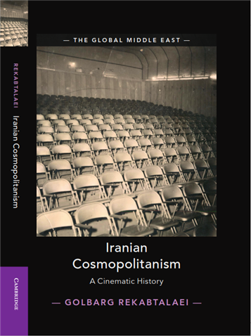Iranian Cosmopolitanism: A Cinematic History