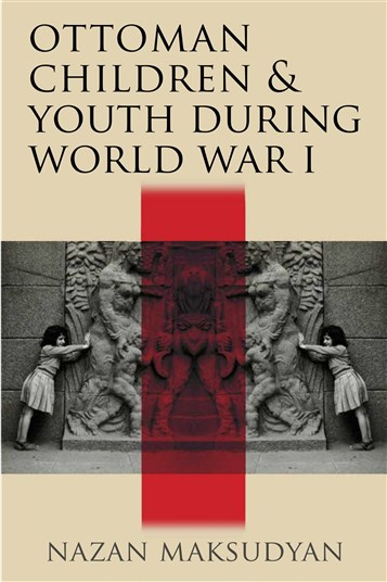 NEWTON: Ottoman Children and Youth during World War I