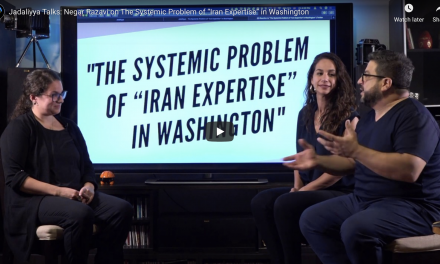 "Jadaliyya Talks: Negar Razavi on The Systemic Problem of ""Iran Expertise"" in Washington"