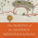 NEWTON: The Making of the Modern Mediterranean