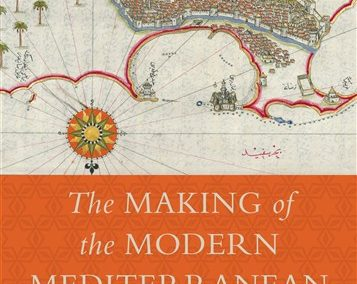 The Making of the Modern Mediterranean