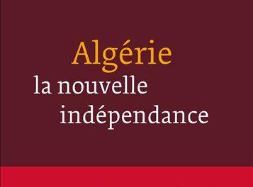 NEWTON: Algérie, la nouvelle indépendance