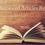 Peer-Reviewed Articles Review: Spring 2020 (Part 1)