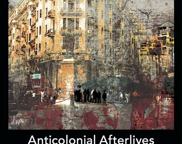 Anticolonial Afterlives in Egypt