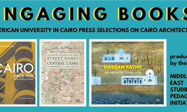 Engaging Books Series: AUC Press Selection on Cairo Architecture