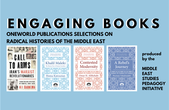 Engaging Books Series: OneWorld Press Selections on Radical Histories of the Middle East