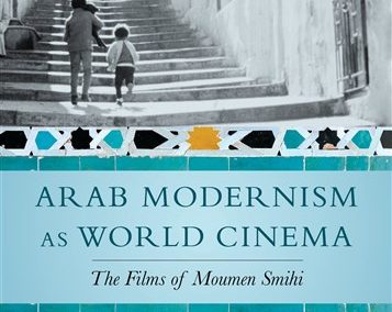 Arab Modernism as World Cinema