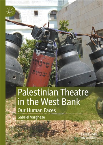 Palestinian Theatre in the West Bank