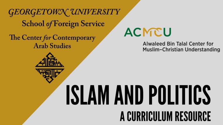 Islam and Politics: A Curriculum Resource