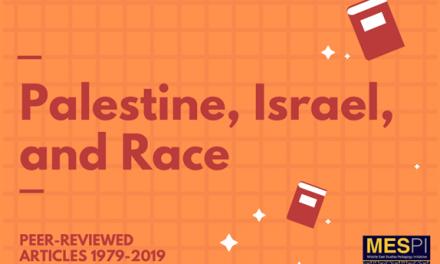 Palestine, Israel, and Race: Peer-Reviewed Articles 1979-2019