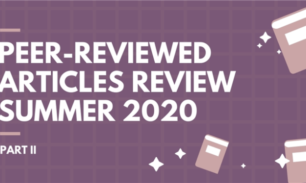 Peer-Reviewed Articles Review: Summer 2020 (Part 2)