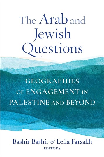 The Arab and Jewish Questions