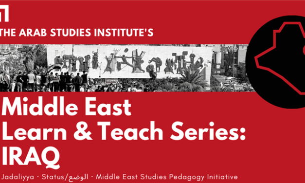 Middle East Learn and Teach Series: Iraq with Panel Discussion on the 18th Anniversary of US-led Invasion of Iraq