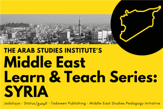 Middle East Learn and Teach Series: Syria