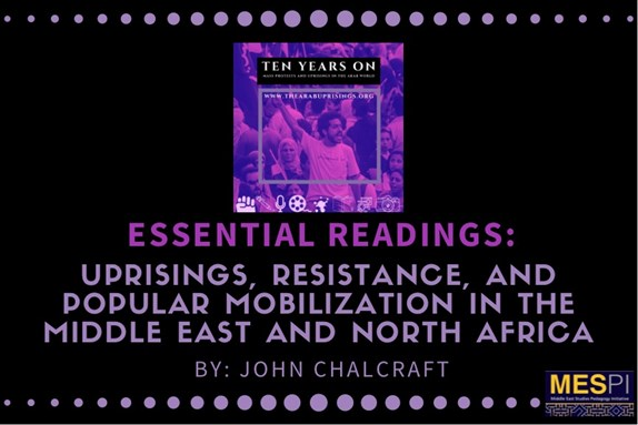 Essential Readings: Uprisings, Resistance, and Popular Mobilization in the Middle East and North Africa