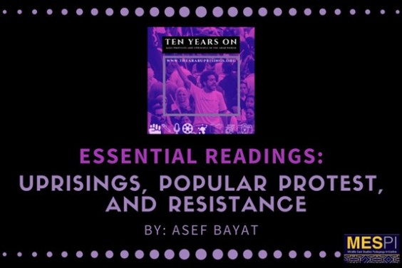 Essential Readings on Uprisings, Popular Protest, and Resistance