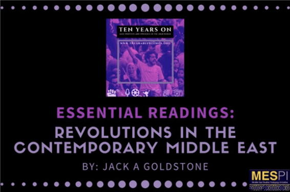 Essential Readings: Revolutions in the Contemporary Middle East