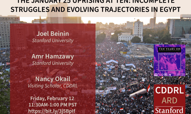 The January 25 Uprising at Ten: ​Incomplete Struggles and Evolving Trajectories in Egypt