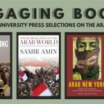 Engaging Books Series: New York University Press Selections on the Arab Uprisings