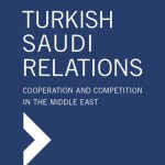 NEWTON: Turkish-Saudi Relations