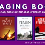 Engaging Books Series: Saqi Books Selections on the Arab Uprisings