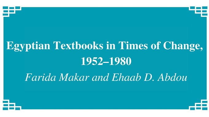 """""""Egyptian Textbooks in Times of Change 1952-1980″"""