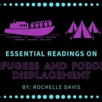 Essential Readings on Refugees and Forced Displacement