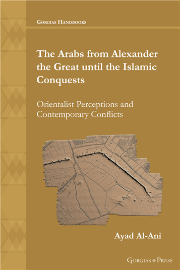 The Arabs from Alexander the Great until the Islamic Conquests