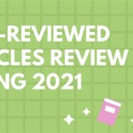 Peer-Reviewed Articles Review: Spring 2021 (Part 1)
